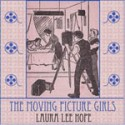 Moving Picture Girls book cover